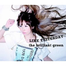 The Brillant Green - Like Yesterday - CD+DVD