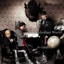 W-inds. - Another World - CD+DVD