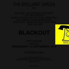 The Brillant Green - BLACKOUT - CD+DVD [EDITION LIMITEE]
