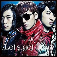 W-inds. - Let's Get It On ~ Be As One - CD+DVD [FIRST PRESS]