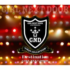 GIRL NEXT DOOR - DESTINATION [B] - CD+DVD