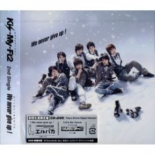 Kis-My-Ft2 - We never give up ! [B] - CD+DVD [EDITION LIMITEE]