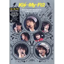 Kis-My-Ft2 - Debut Tour 2011 Everybody Go