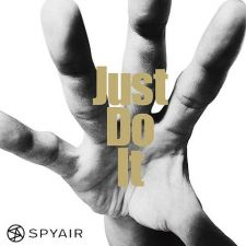 SPYAIR - JUST DO IT [A] [EDITION LIMITEE]