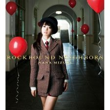 Nana Mizuki - Rockbound Neighbors - CD+DVD [EDITION LIMITEE]