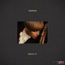 Taemin (SHINee) - Press It - Vol.1