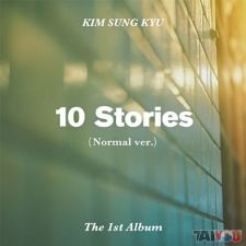 Kim Sung Kyu (INFINITE)  - 10 Stories - The 1st Album [Normal Edition]