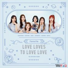 FAVORITE - Love Loves To Love Love - 2nd Mini Album