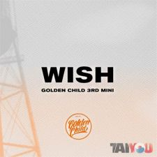 Golden Child - Wish - 3rd Mini Album