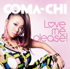 COMA-CHI - Love Me Please! [Regular Edition]
