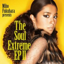 Miho Fukuhara - The Soul Extreme EP 2 [w/ DVD, Edition Limitée]