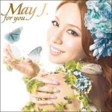 May J. - FOR YOU