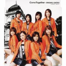 Ongaku Gatas - Come Together