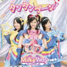 MilkyWay - Tantantan! [Limited Edition]