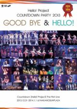 Hello! Project - Hello! Project Countdown Party 2013 - Good Bye & Hello! -