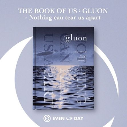 DAY6 (Even of Day) - The Book Of Us : Gluon - Nothing Can Tear Us Apart - Mini Album Vol.1