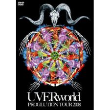 UVERworld - PROGLUTION Tour 2008
